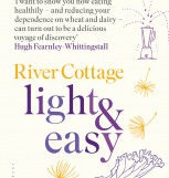 Find more speedy recipes in River Cottage Light & Easy by Hugh Fearnley- Whittingstall (Bloomsbury, £26). Photography © Simon Wheeler.