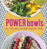 Power bowls - All you need in one healthy bowl