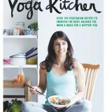 The Yoga Kitchen by Kimberly Parsons (Quadrille, £20) Photography by Lisa Cohen