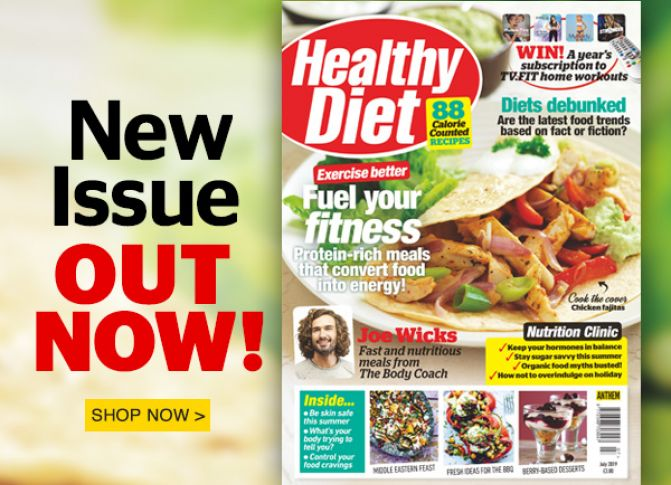 The July issue of Healthy Diet is out now!